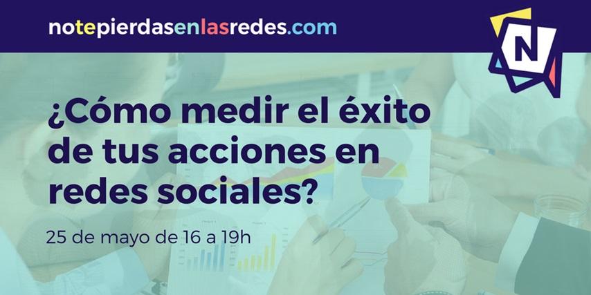 Cómo medir el impacto de tus acciones en redes sociales: Analitica en Social Media