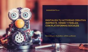 Basquecrafts 2.0 - Formación en social media para creativos