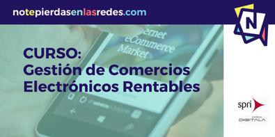 Gestión de comercios electrónicos rentables