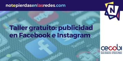 Taller práctico de publicidad en Facebook e Instagram