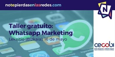 Taller práctico de Whatsapp marketing