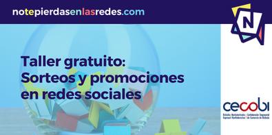 Taller práctico de sorteos y promociones en redes sociales