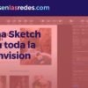 Domina Sketch junto a toda la suite Invision
