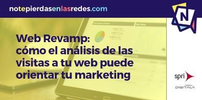 Taller Web Revamp: cómo los datos y el análisis de las visitas a tu web pueden orientar tu marketing