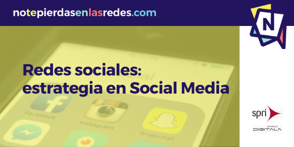 Taller Redes sociales: estrategia en social media