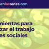 Herramientas para organizar el trabajo en redes sociales - Ayuntamiento deVitoria